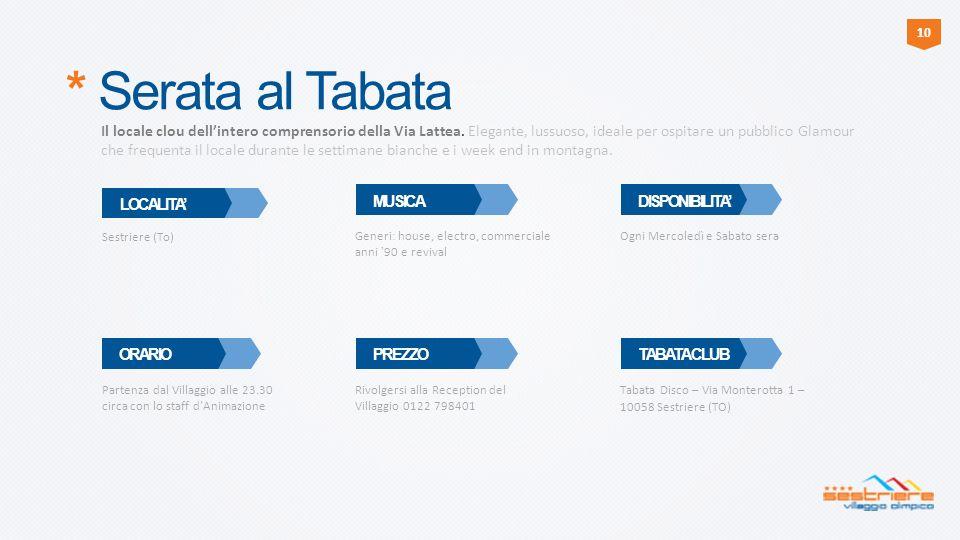10 * Serata al Tabata.