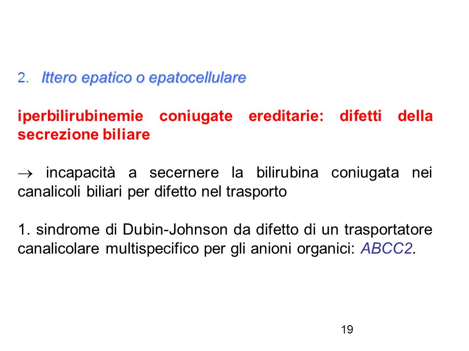 2. Ittero epatico o epatocellulare