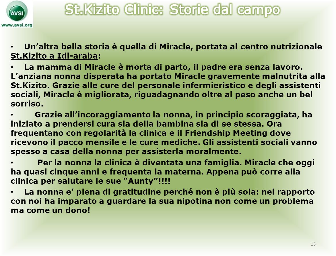 St.Kizito Clinic: Storie dal campo