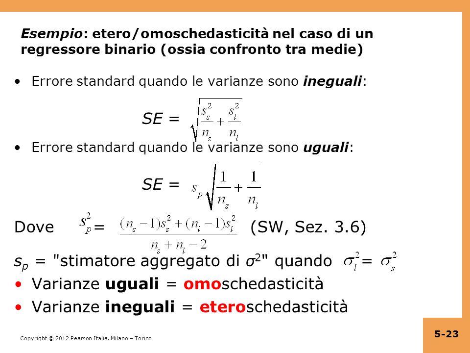 sp = stimatore aggregato di σ2 quando =