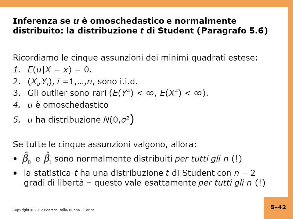 Inferenza se u è omoschedastico e normalmente distribuito: la distribuzione t di Student (Paragrafo 5.6)