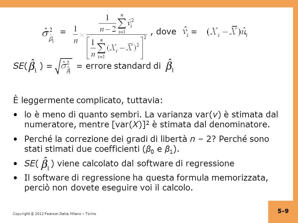 = , dove = . SE( ) = = errore standard di.