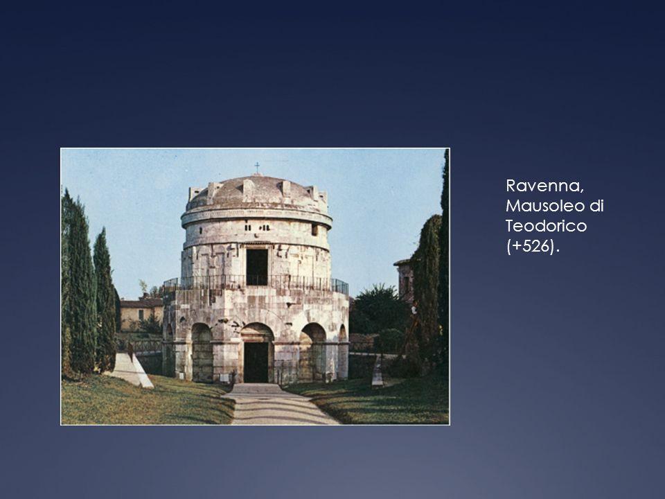 Ravenna, Mausoleo di Teodorico (+526).