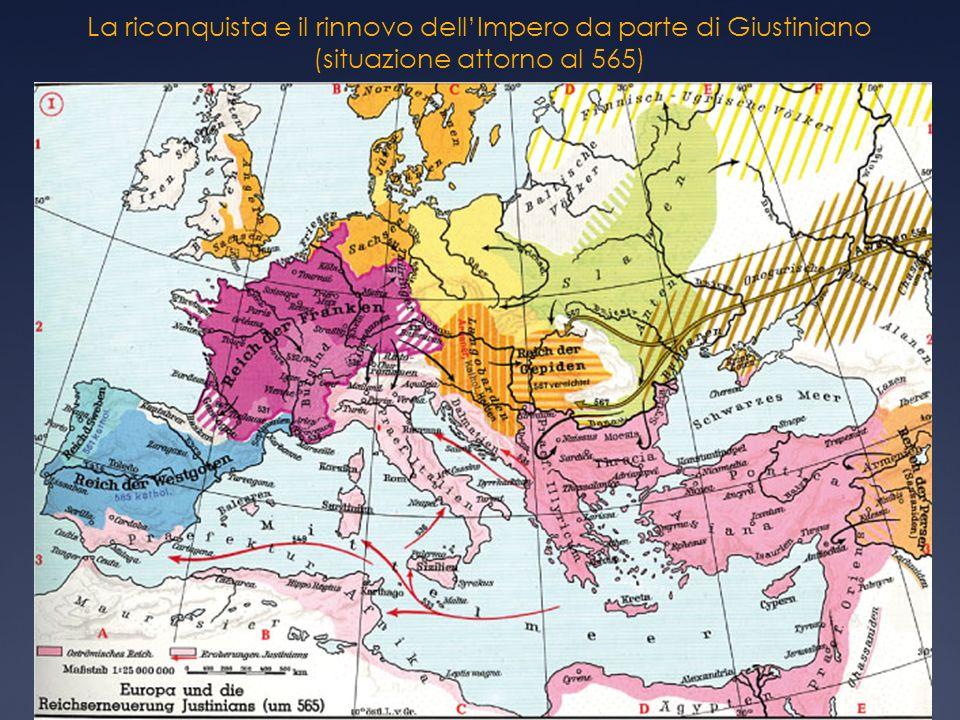 La riconquista e il rinnovo dell'Impero da parte di Giustiniano (situazione attorno al 565)