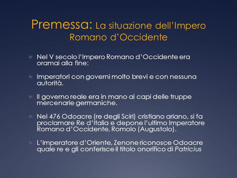 Premessa: La situazione dell'Impero Romano d'Occidente