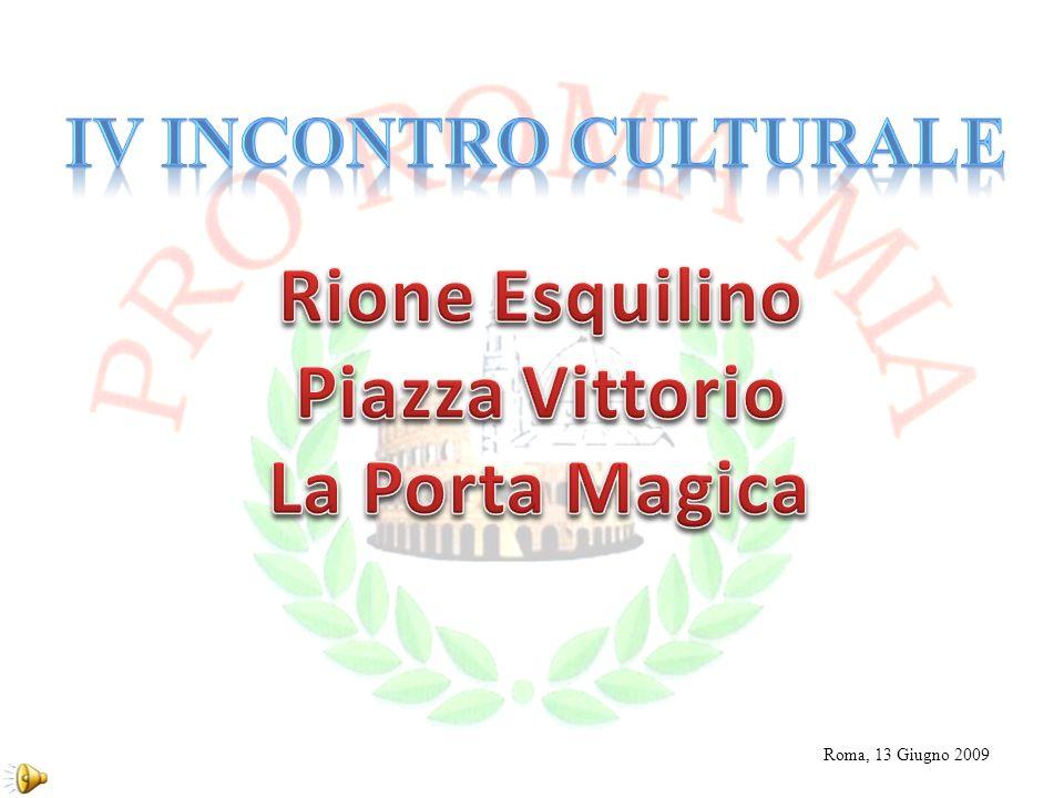 Rione Esquilino Piazza Vittorio La Porta Magica