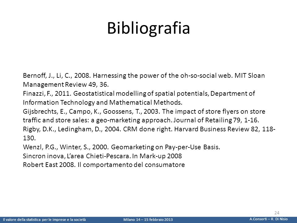 Bibliografia Bernoff, J., Li, C., 2008. Harnessing the power of the oh-so-social web. MIT Sloan Management Review 49, 36.