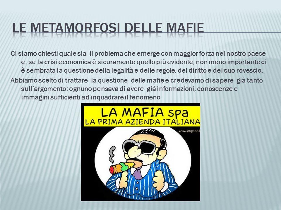 Le metamorfosi delle mafie