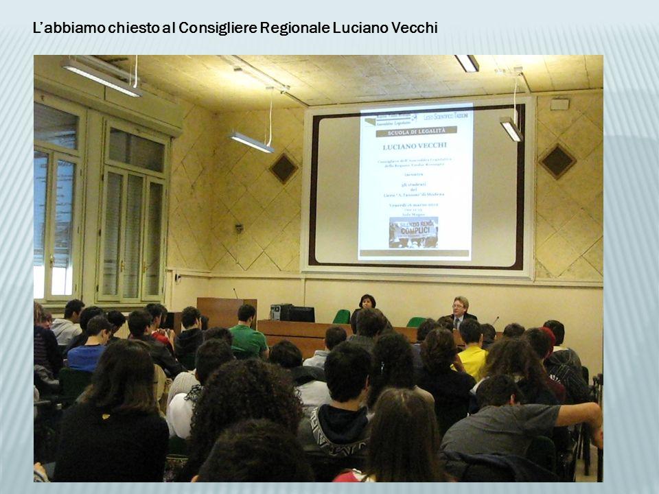 L'abbiamo chiesto al Consigliere Regionale Luciano Vecchi