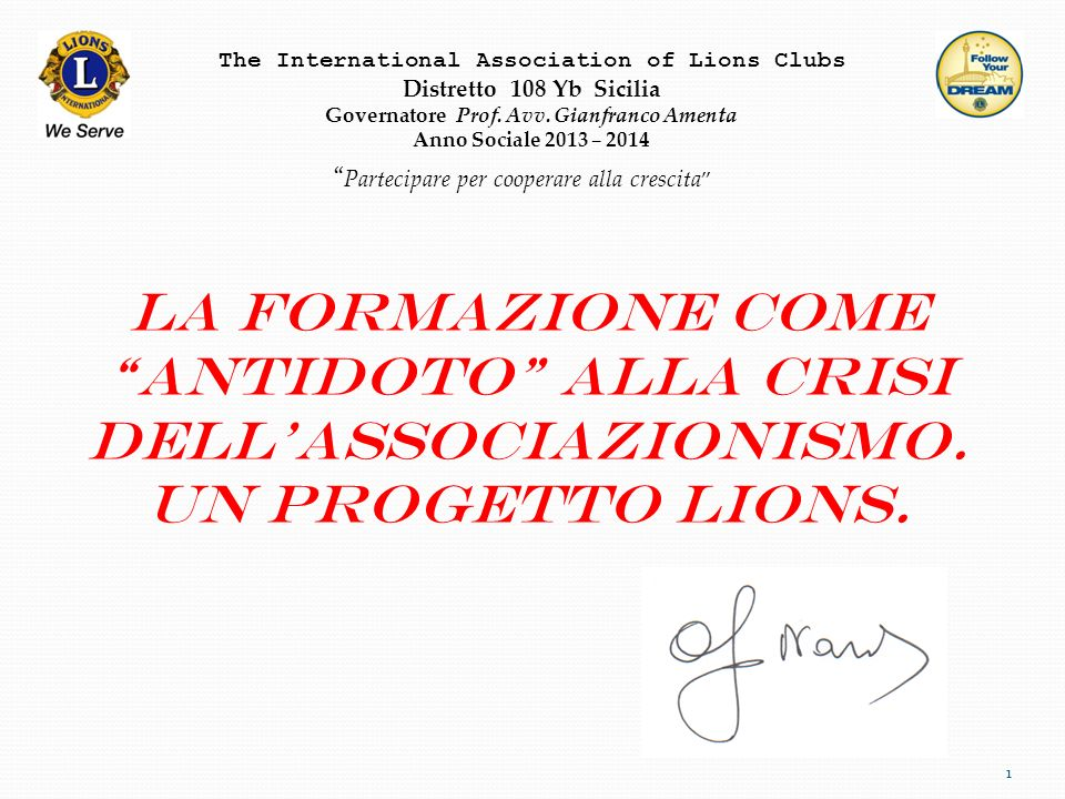 The International Association of Lions Clubs