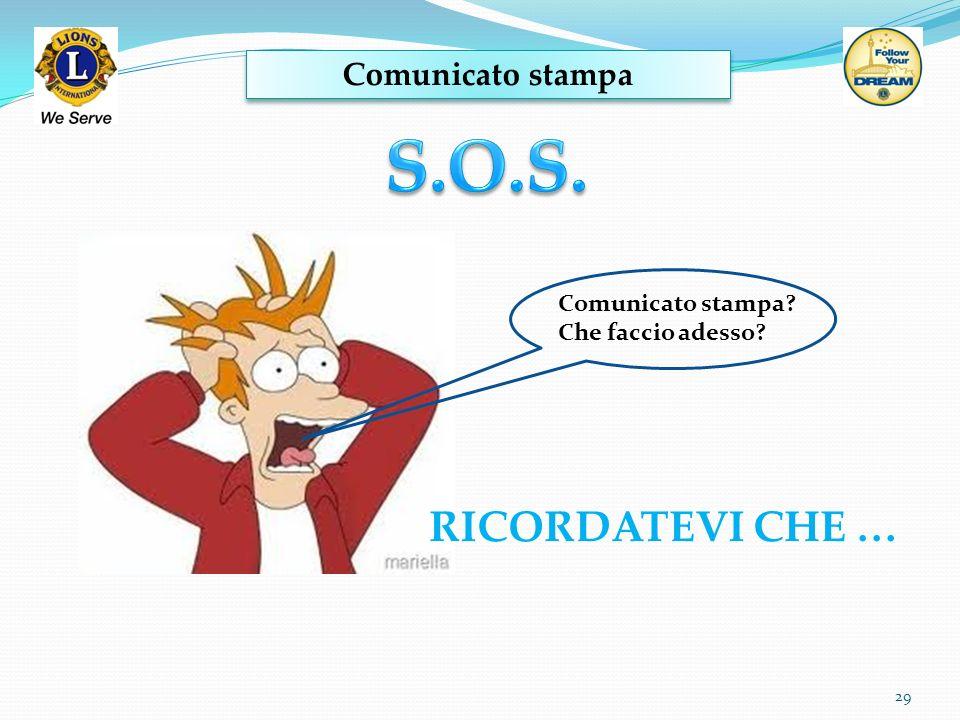 S.O.S. RICORDATEVI CHE … Comunicato stampa Comunicato stampa