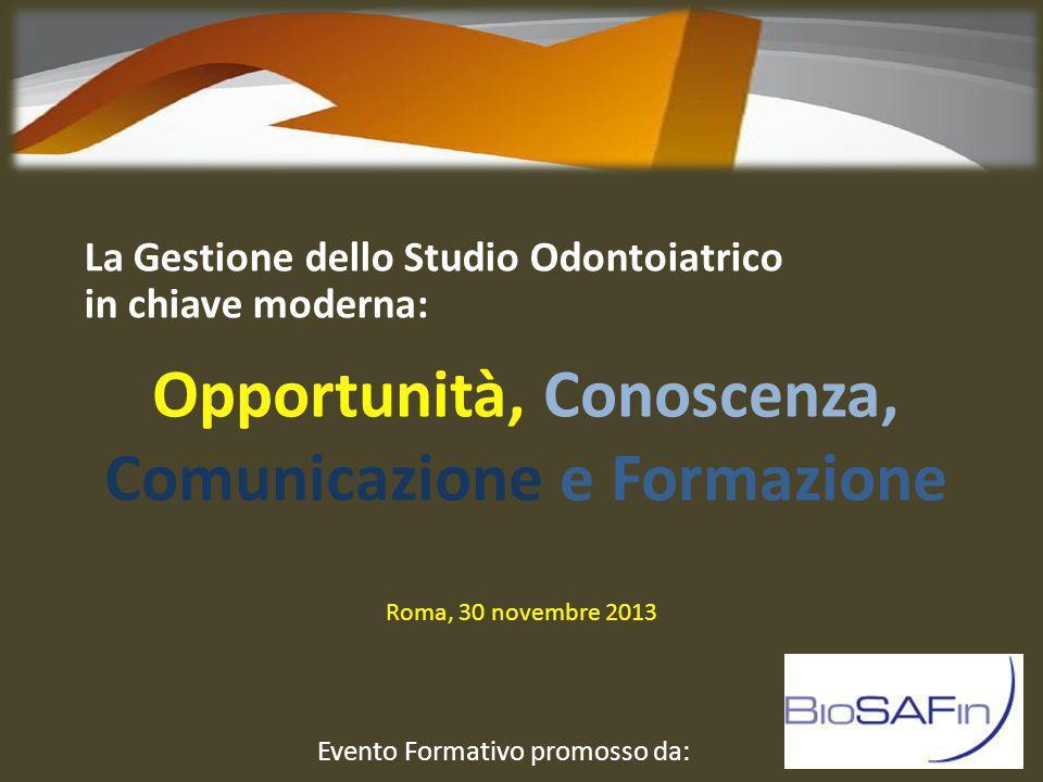 Opportunità, Conoscenza, Comunicazione e Formazione