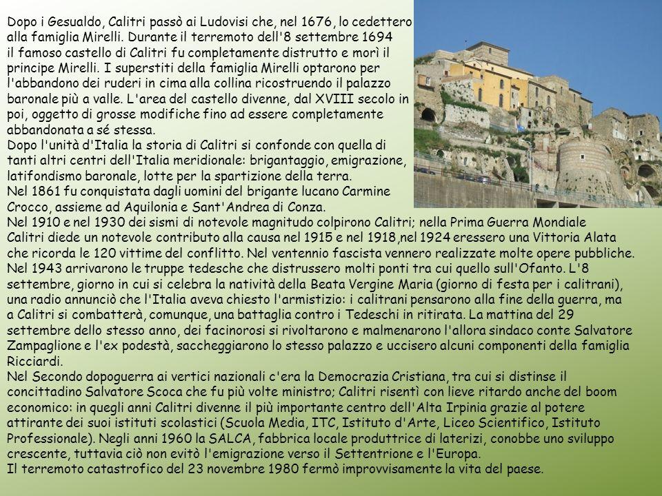 Dopo i Gesualdo, Calitri passò ai Ludovisi che, nel 1676, lo cedettero