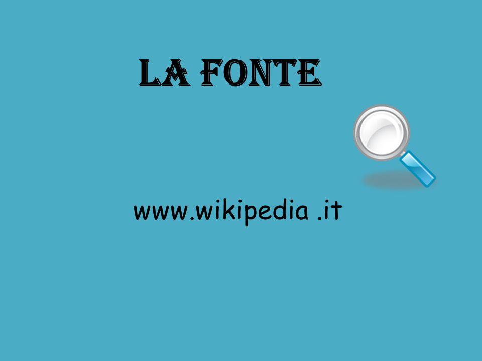 LA FONTE www.wikipedia .it