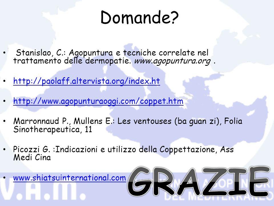 Domande Stanislao, C.: Agopuntura e tecniche correlate nel trattamento delle dermopatie. www.agopuntura.org .