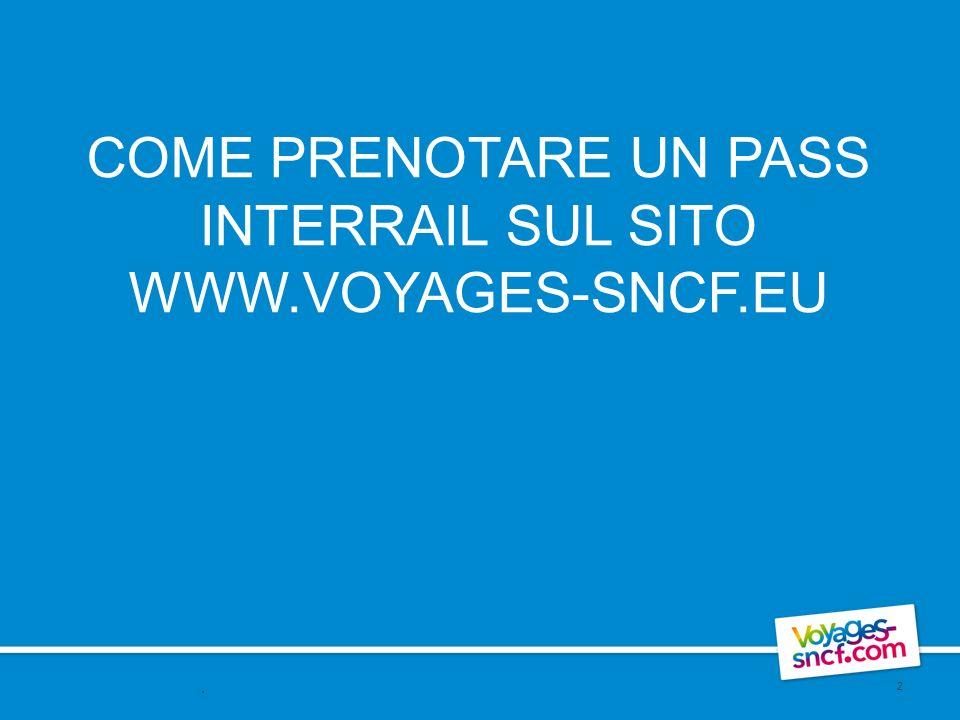 COME PRENOTARE UN PASS INTERRAIL SUL SITO WWW.VOYAGES-SNCF.EU