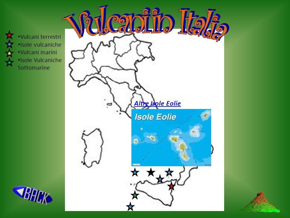 Vulcani in Italia Altre Isole Eolie Vulcani terrestri Isole vulcaniche