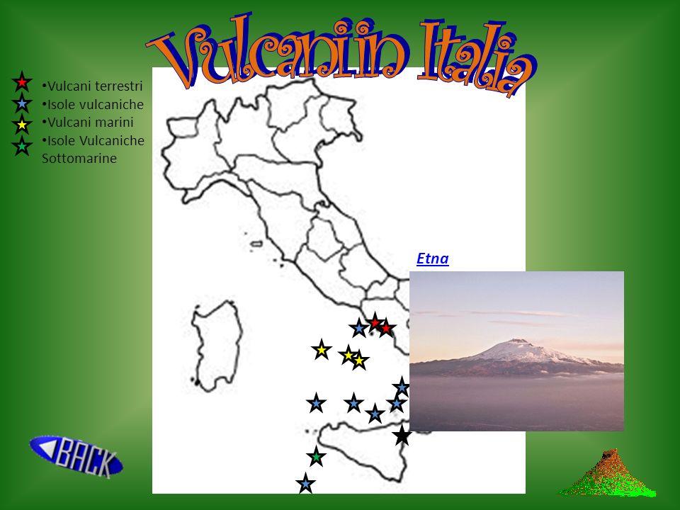 Vulcani in Italia Etna Vulcani terrestri Isole vulcaniche