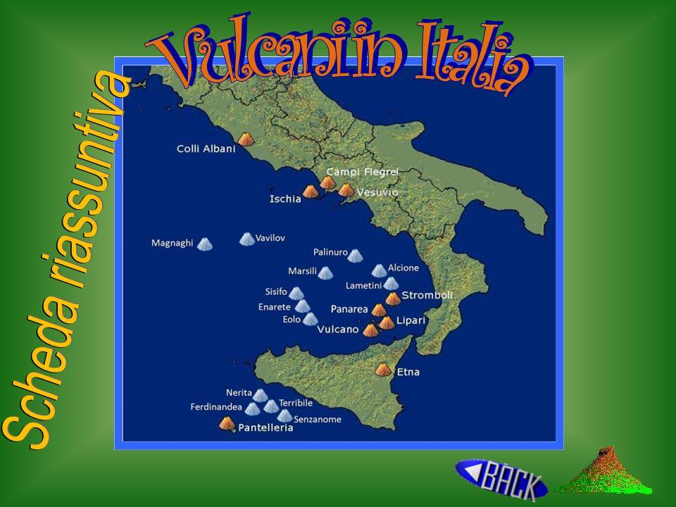 Vulcani in Italia Scheda riassuntiva