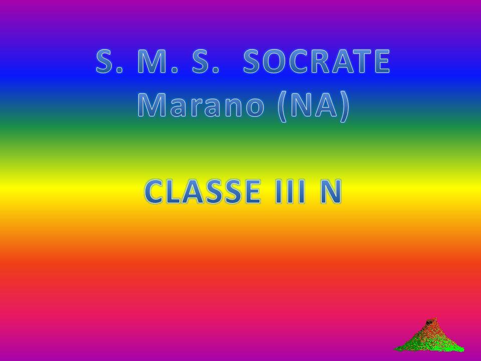 S. M. S. SOCRATE Marano (NA) CLASSE III N