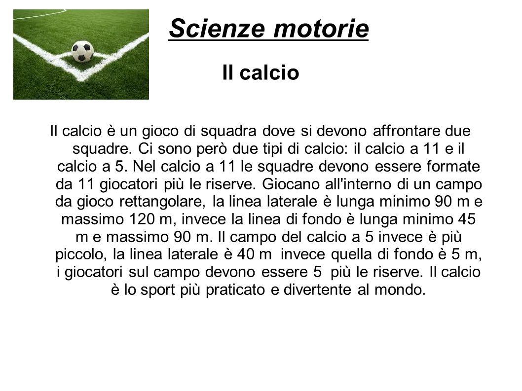 Scienze motorie Il calcio