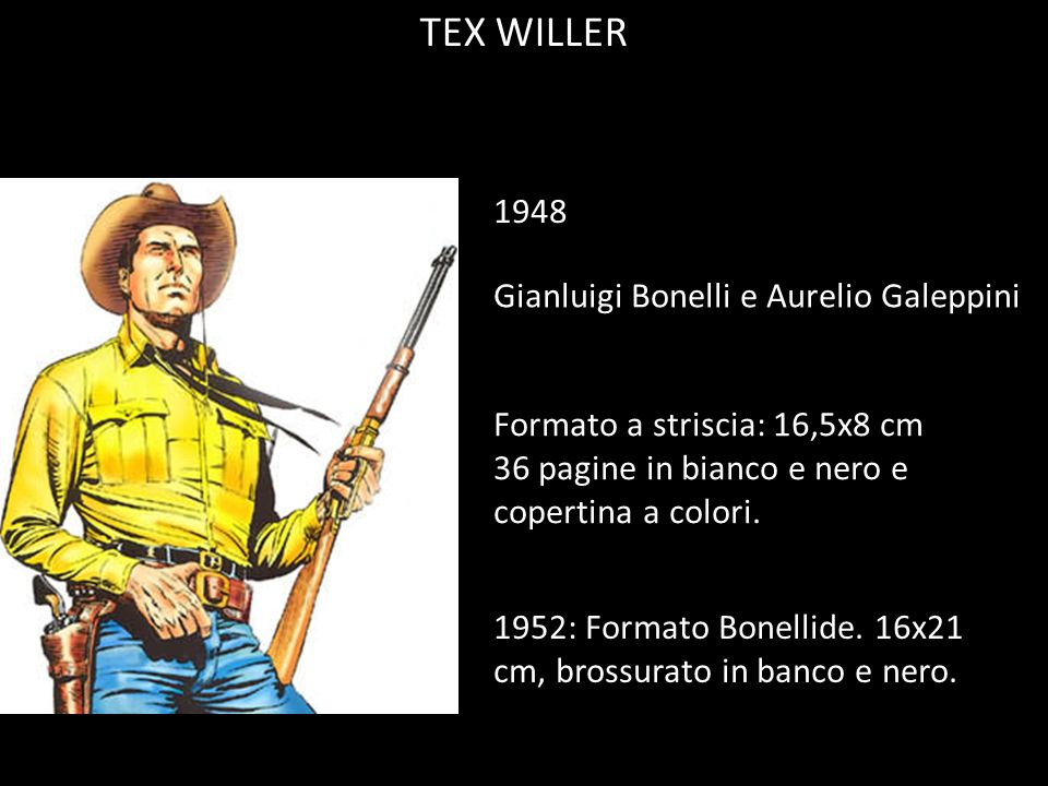TEX WILLER 1948 Gianluigi Bonelli e Aurelio Galeppini