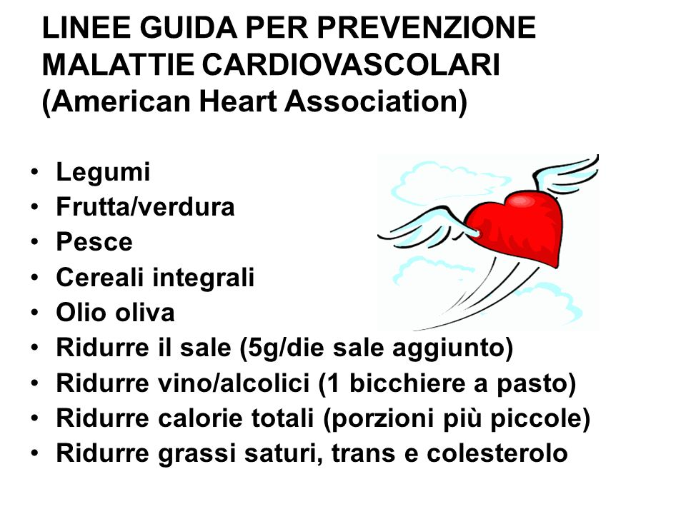LINEE GUIDA PER PREVENZIONE MALATTIE CARDIOVASCOLARI (American Heart Association)