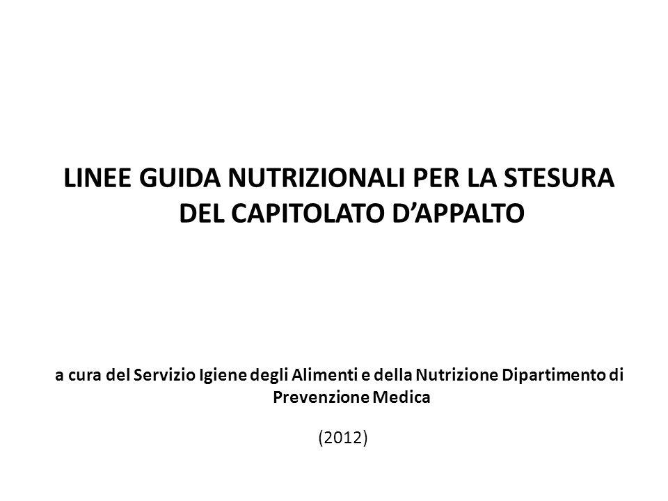 LINEE GUIDA NUTRIZIONALI PER LA STESURA DEL CAPITOLATO D'APPALTO