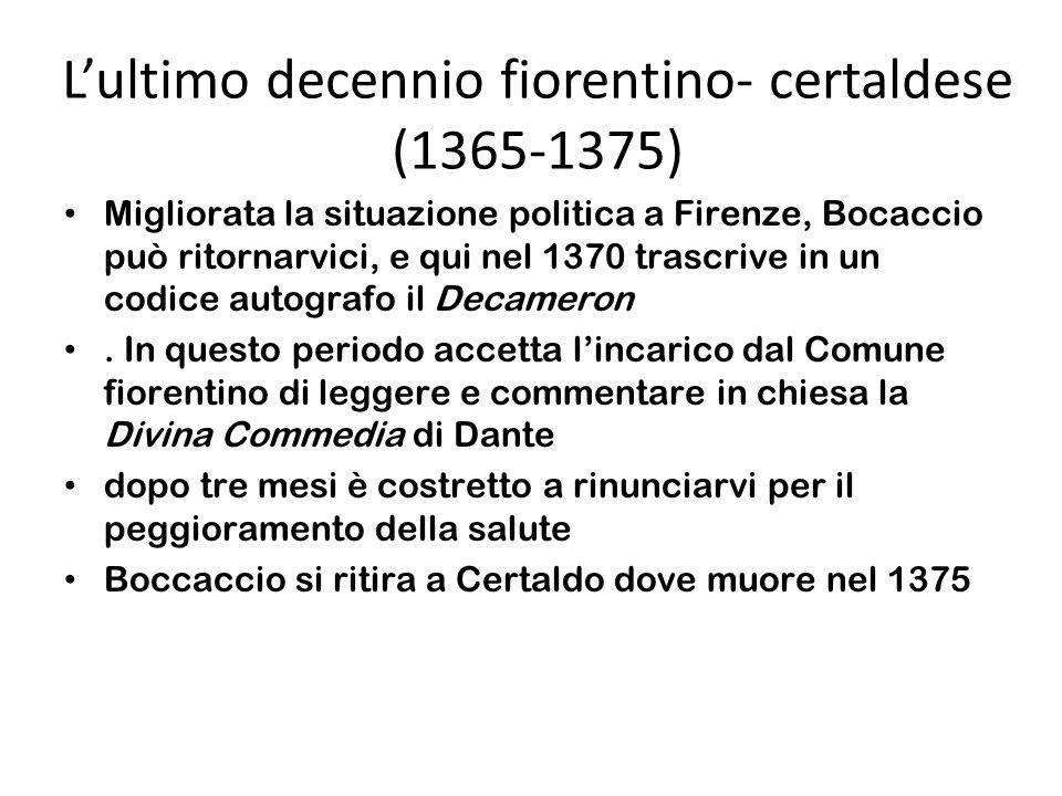 L'ultimo decennio fiorentino- certaldese (1365-1375)