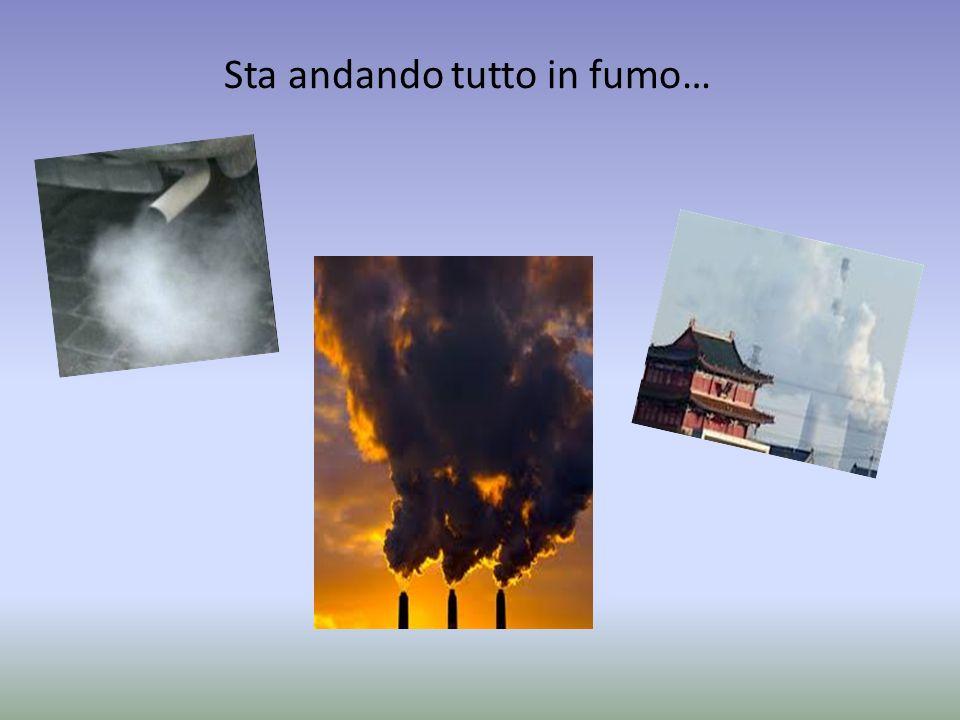 Sta andando tutto in fumo…
