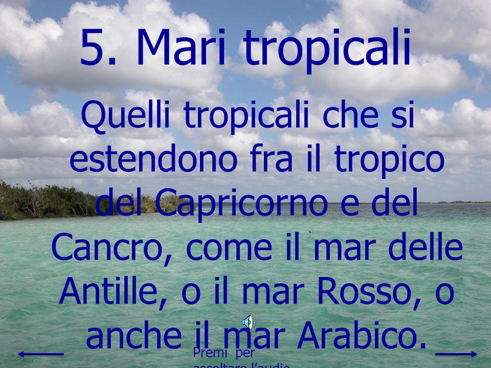 5. Mari tropicali