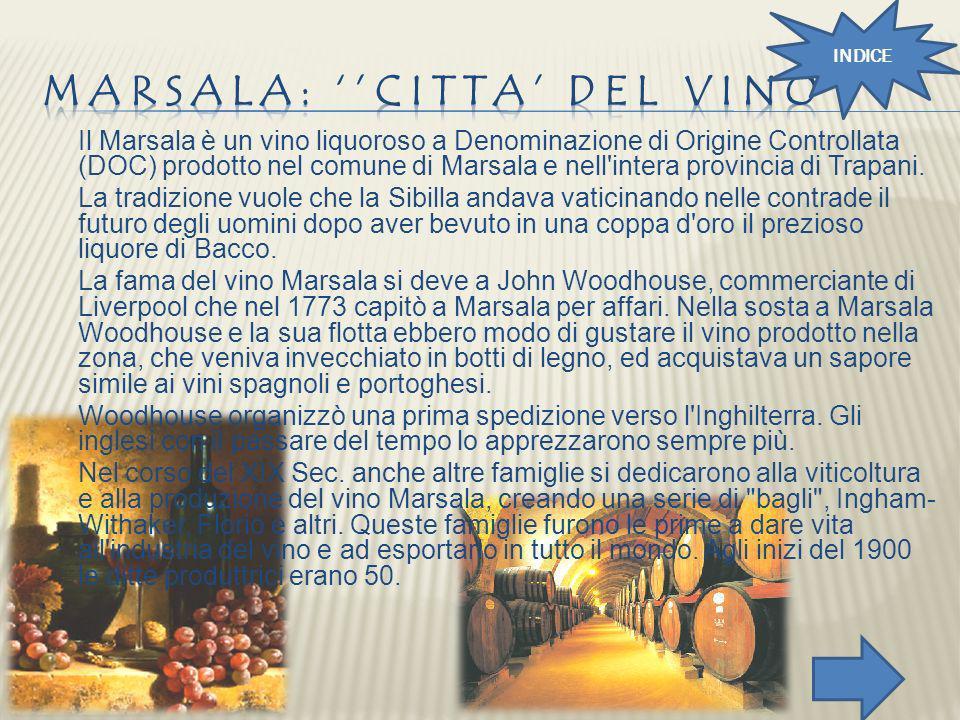 Marsala: ''citta' del vino''
