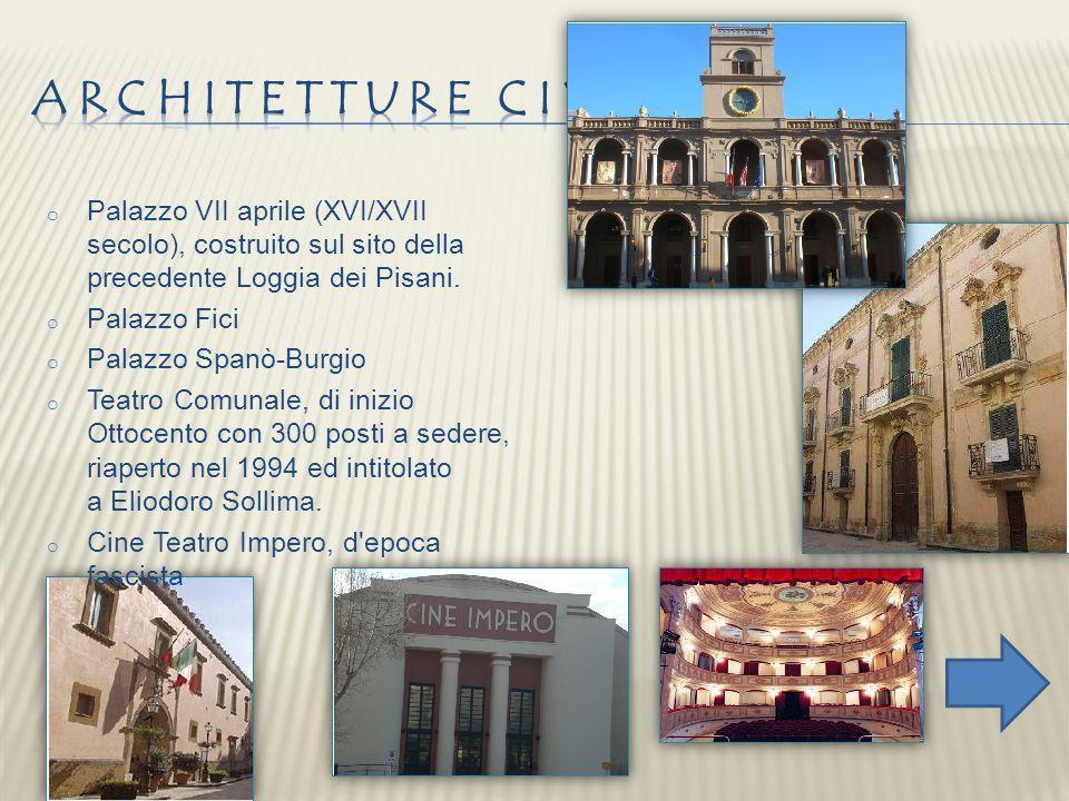 Architetture civili Palazzo VII aprile (XVI/XVII secolo), costruito sul sito della precedente Loggia dei Pisani.