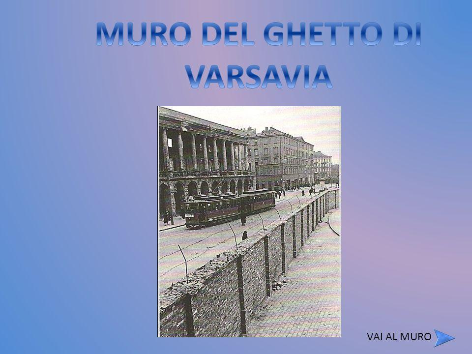 MURO DEL GHETTO DI VARSAVIA