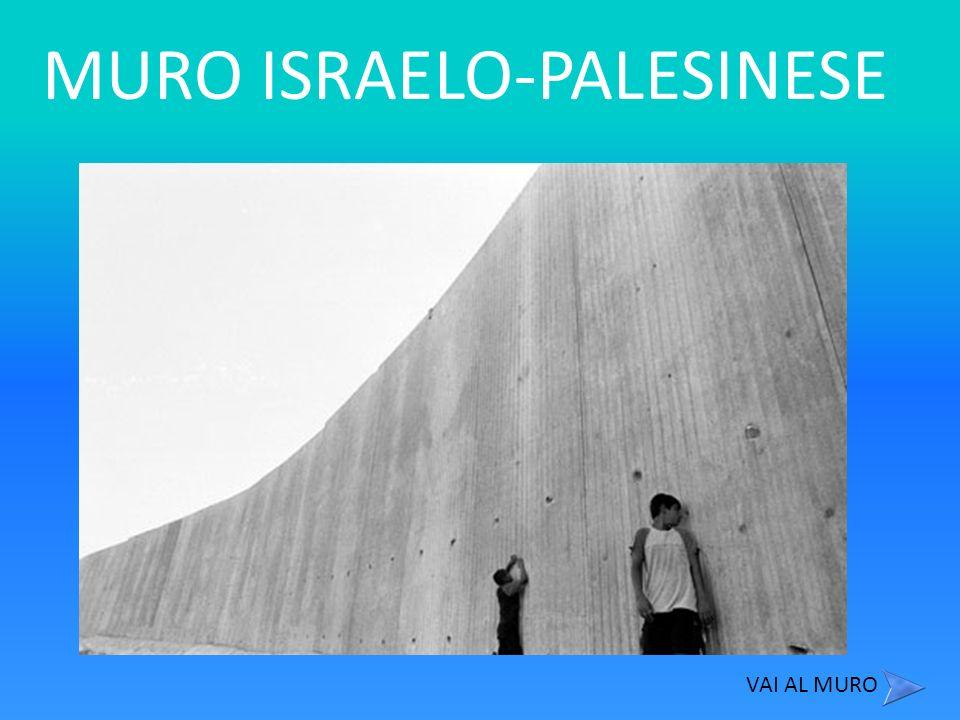MURO ISRAELO-PALESINESE