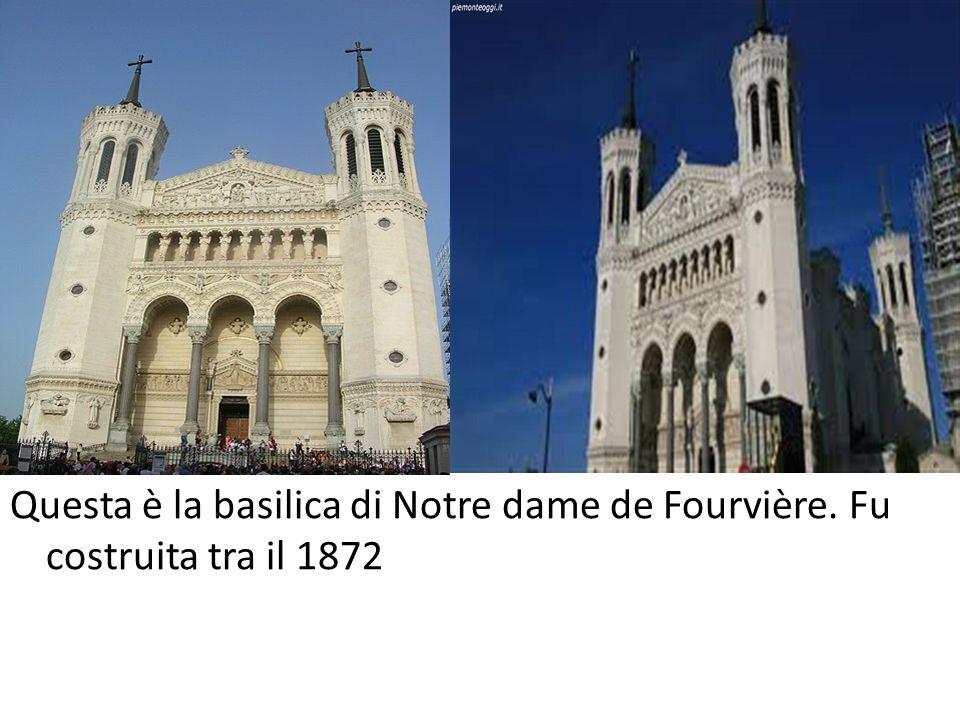 Questa è la basilica di Notre dame de Fourvière