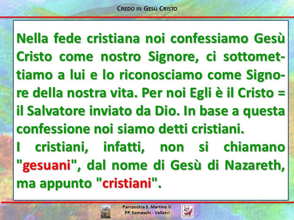 Credo in Gesù Cristo