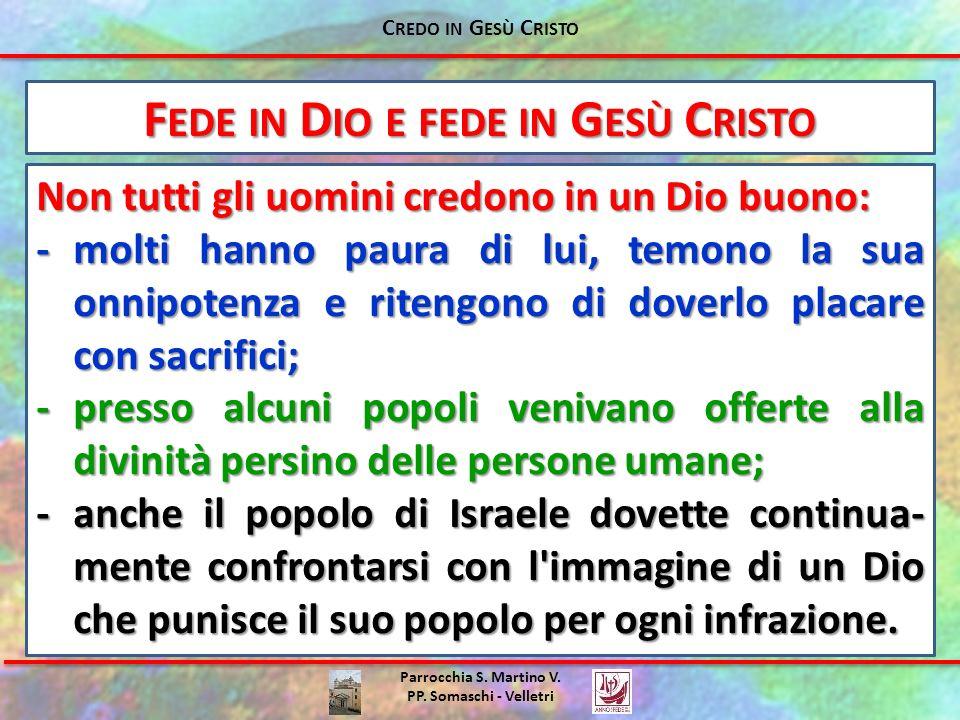 Fede in Dio e fede in Gesù Cristo