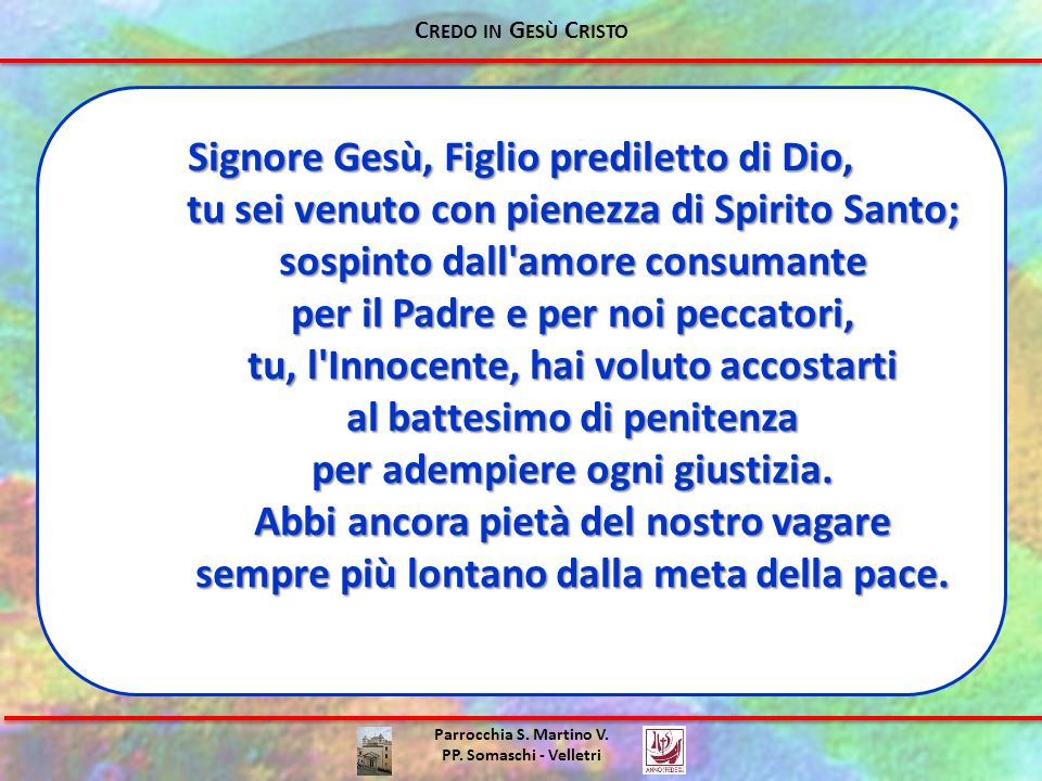 Signore Gesù, Figlio prediletto di Dio,