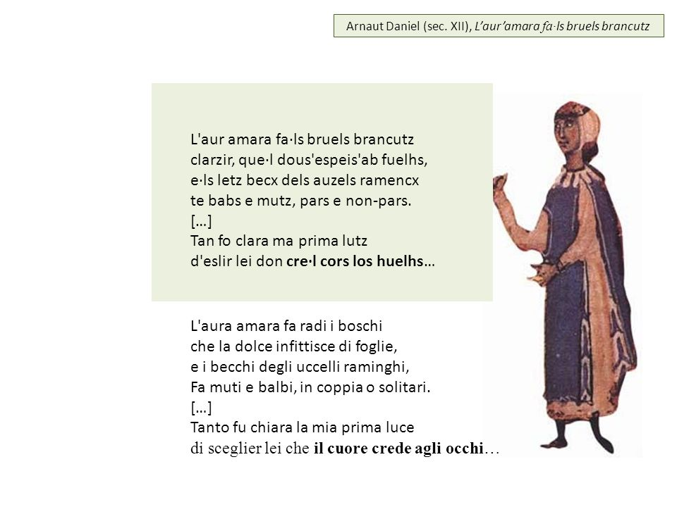Arnaut Daniel (sec. XII), L'aur'amara fa·ls bruels brancutz