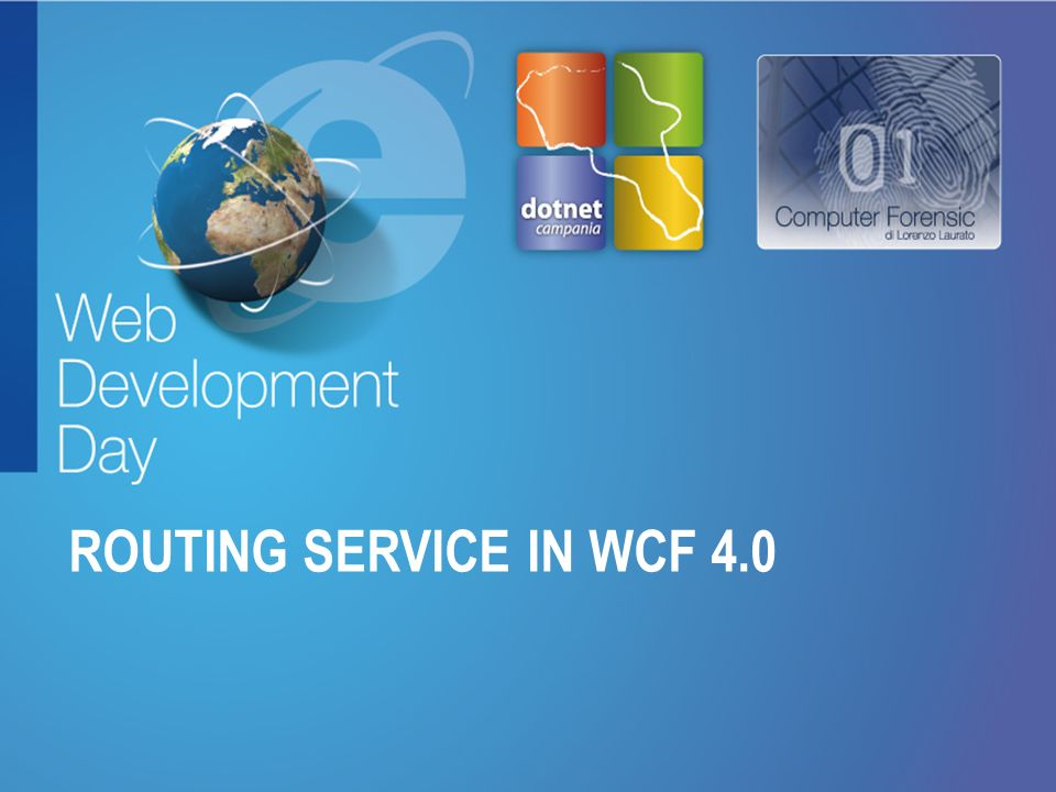 ROUTING SERVICE in WCF 4.0