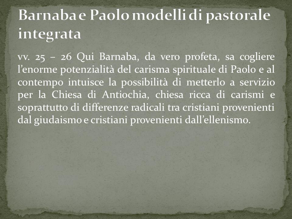 Barnaba e Paolo modelli di pastorale integrata