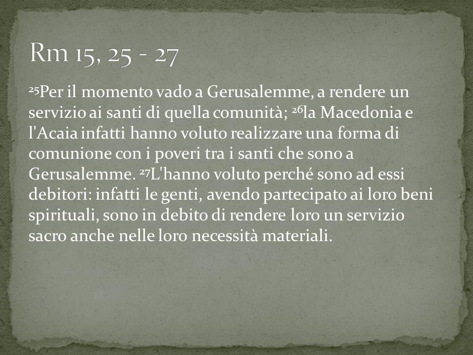 Rm 15, 25 - 27