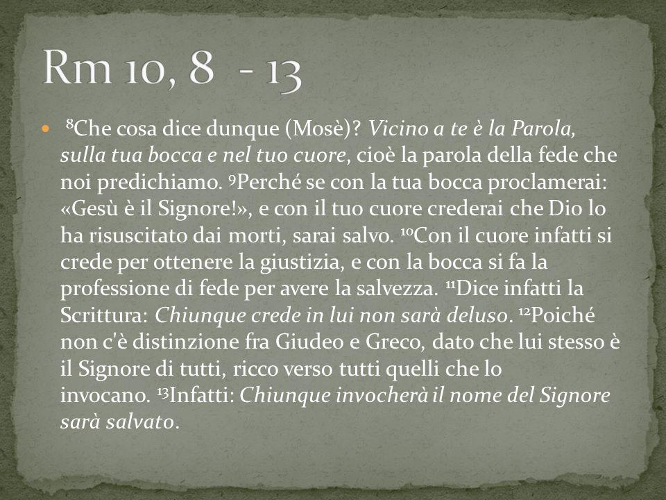 Rm 10, 8 - 13