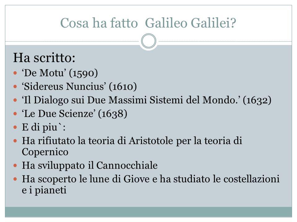Cosa ha fatto Galileo Galilei