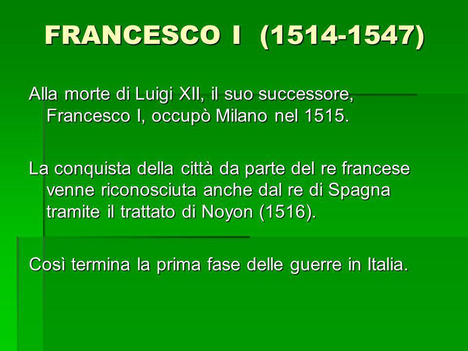 FRANCESCO I (1514-1547)