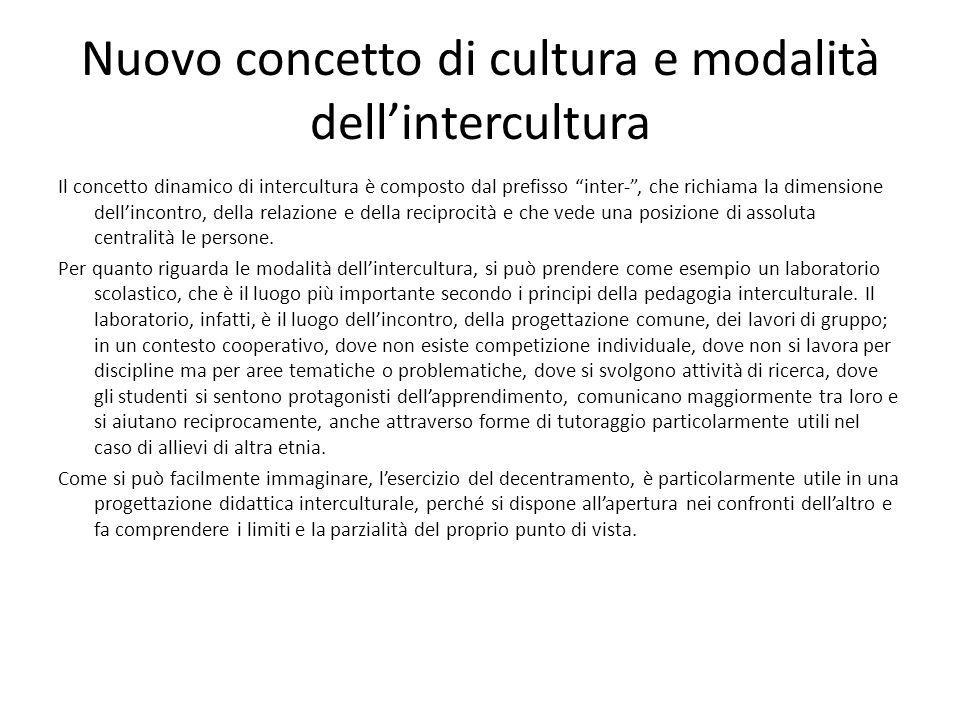 Nuovo concetto di cultura e modalità dell'intercultura