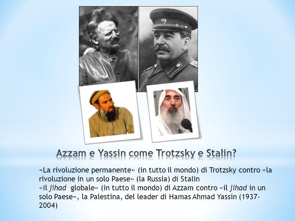 Azzam e Yassin come Trotzsky e Stalin