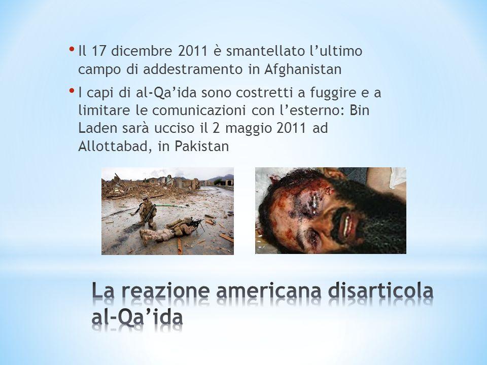 La reazione americana disarticola al-Qa'ida