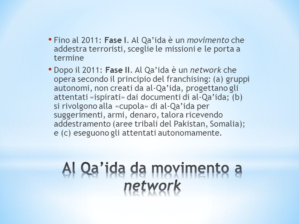 Al Qa'ida da movimento a network